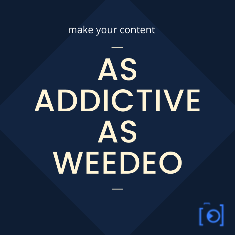 Make your content as addictive as video