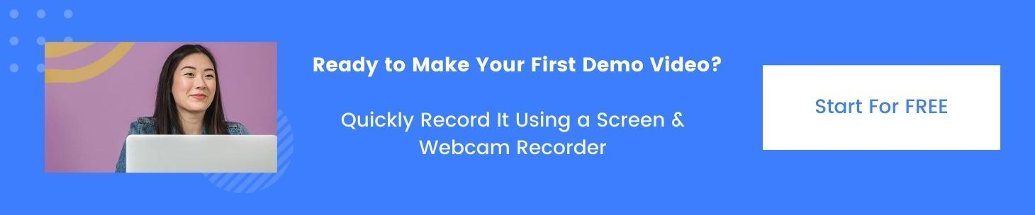 CTA-Make-First-Demo-Video